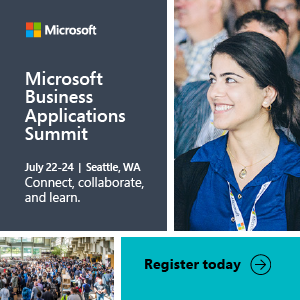 Microsoft Business Applications Summit – July 22 –24, 2018 – Seattle, WA
