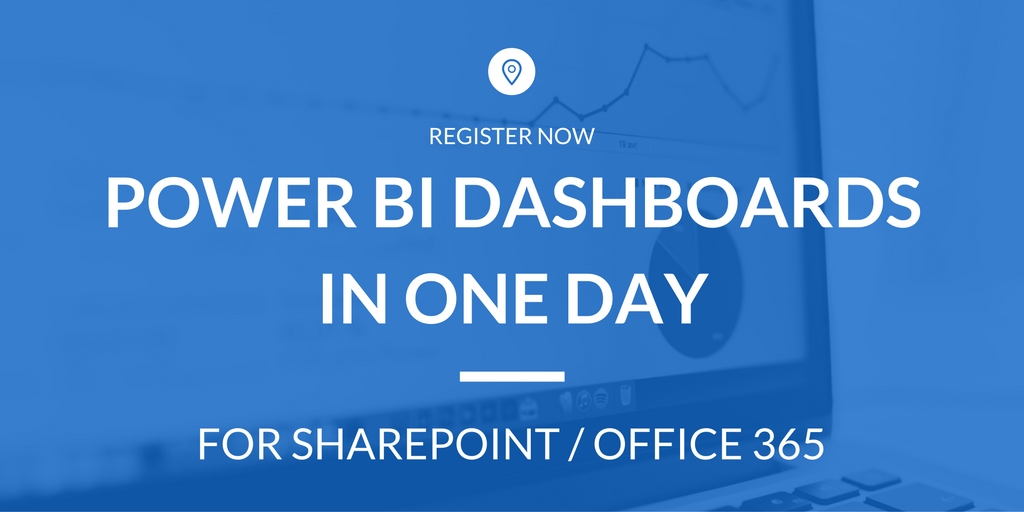 Power BI Dashboards in One Day for Office 365 / SharePoint Data -Aug 19