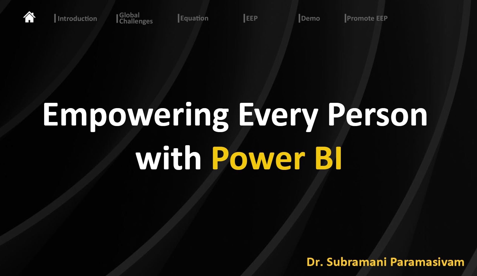 Empowering Every Person with Power BI