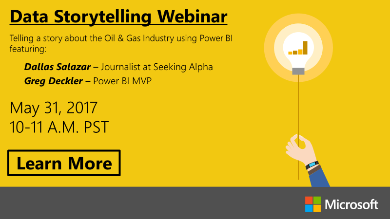 Data Storytelling Webinar: Telling a Story about the Oil and Gas Industry with Power BI (5/31/17)