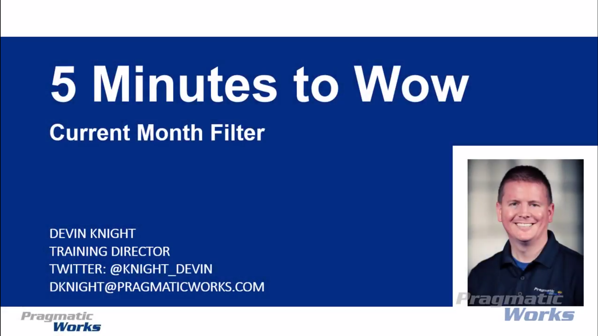 5 Minutes to Wow - Current Month Filter