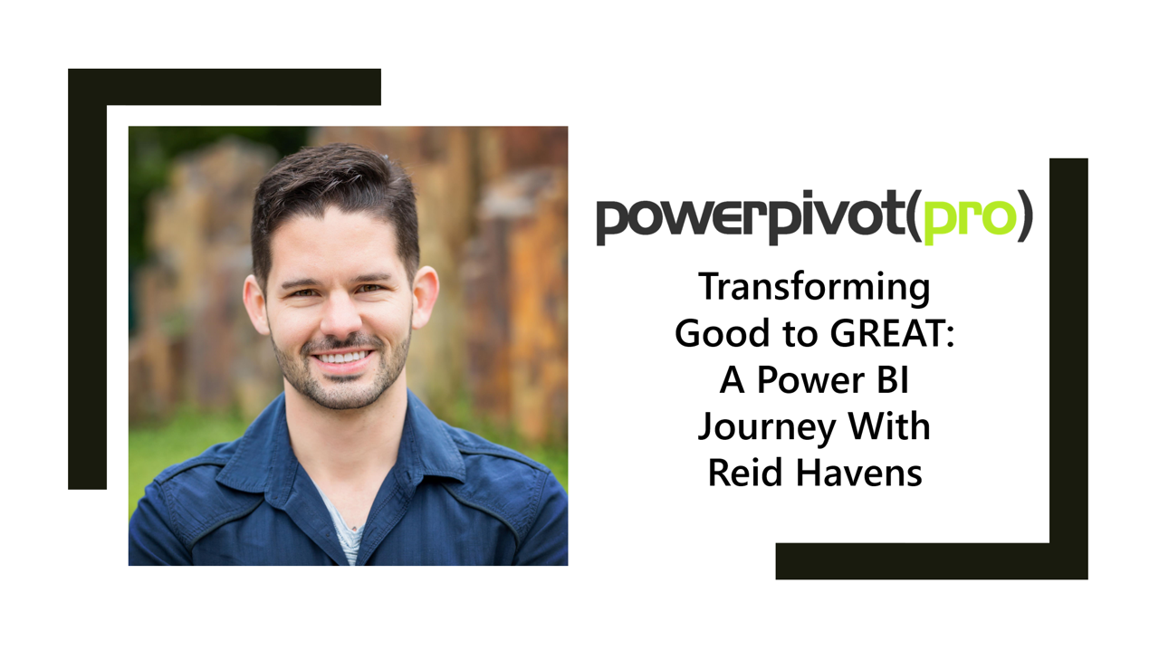 Power BI: Transforming A Report From Good to GREAT!