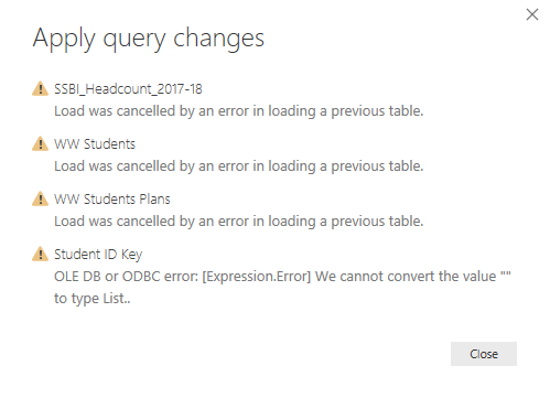 """When I tried refreshing the report by """"Applying the Changes"""", I get this error."""