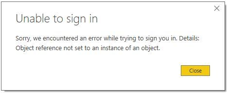 Unable To Sign In Object Reference Not Set To An Microsoft Power Bi Community