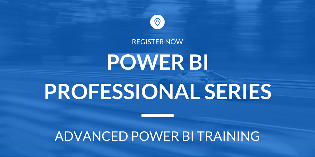 Power BI Professional Series - Advanced Power BI - October 17-18 : With Treb Gatte, MVP