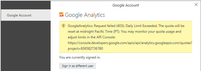 Google Analytics Limit Exceeded Error - Microsoft Power BI Community